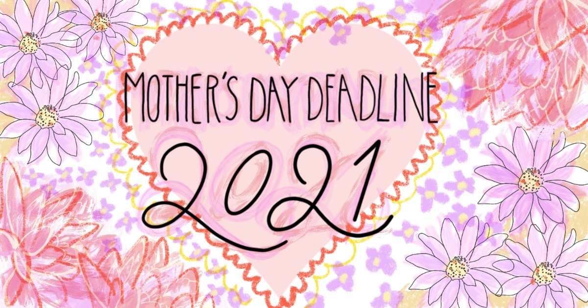 Mother's day deadline banner