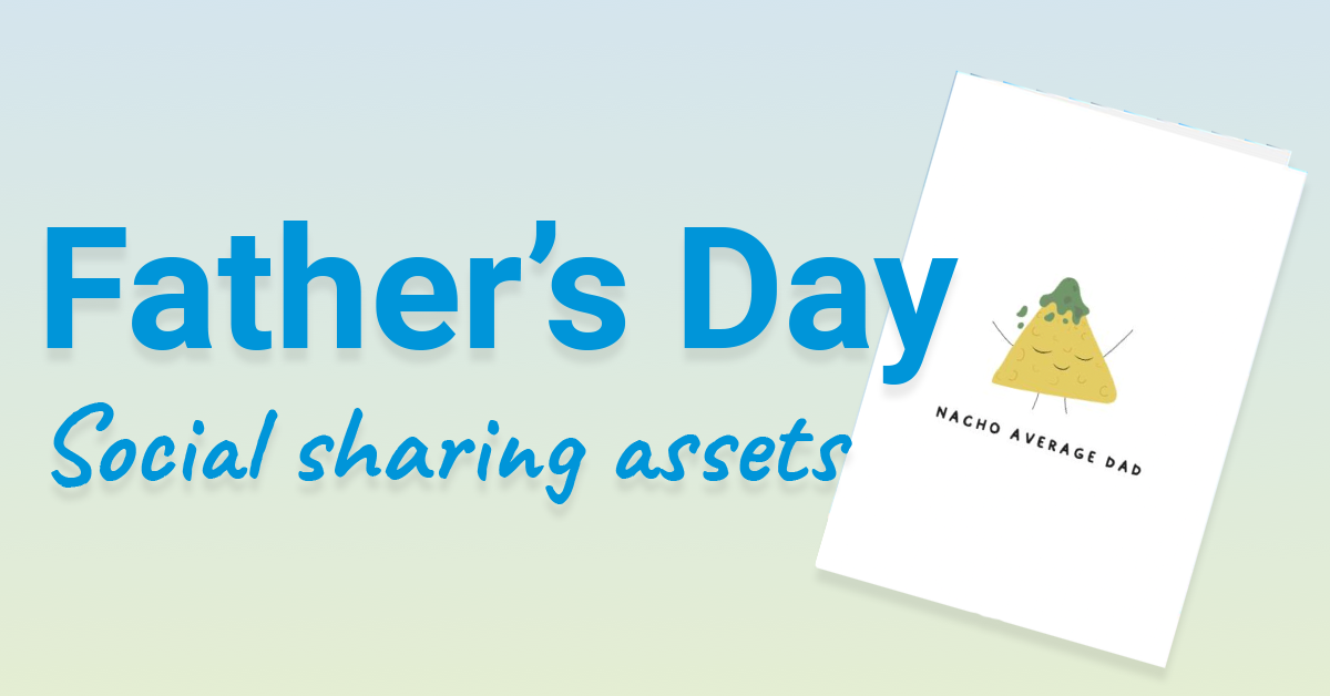 Father's Day Social Sharing Assets